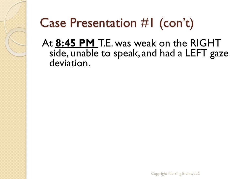 Case Presentation #1 (con't)