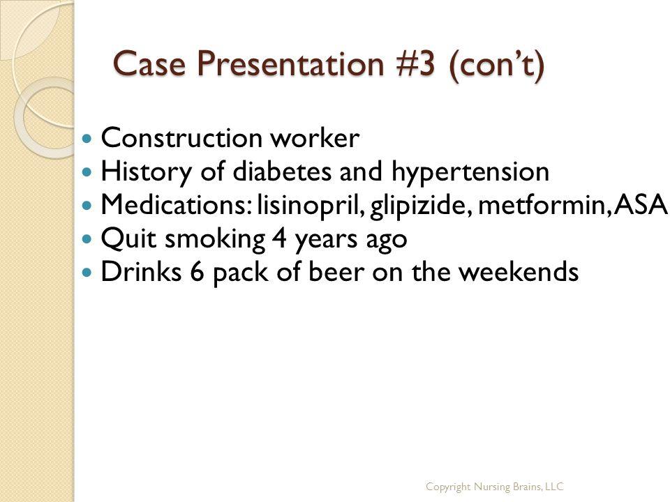 Case Presentation #3 (con't)