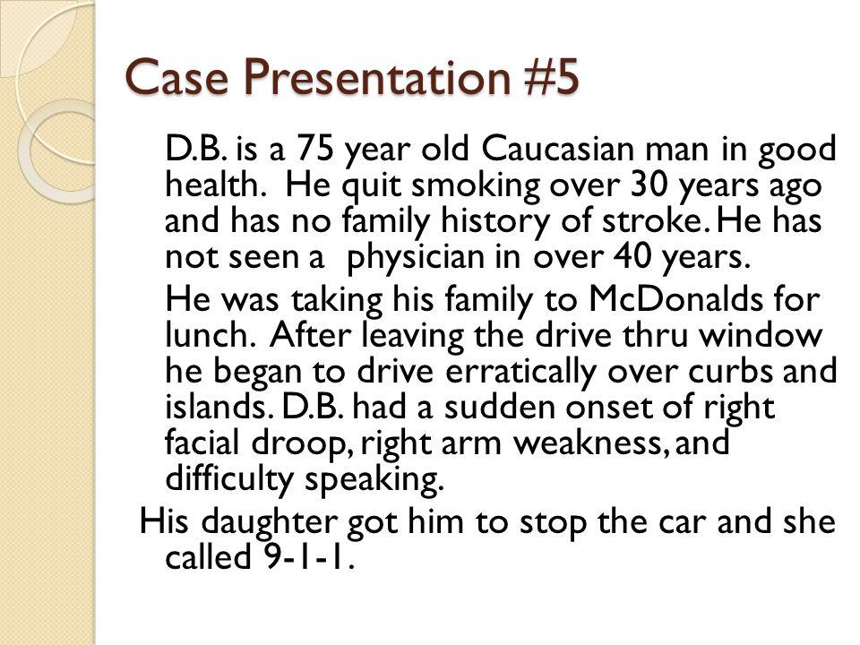 Case Presentation #5