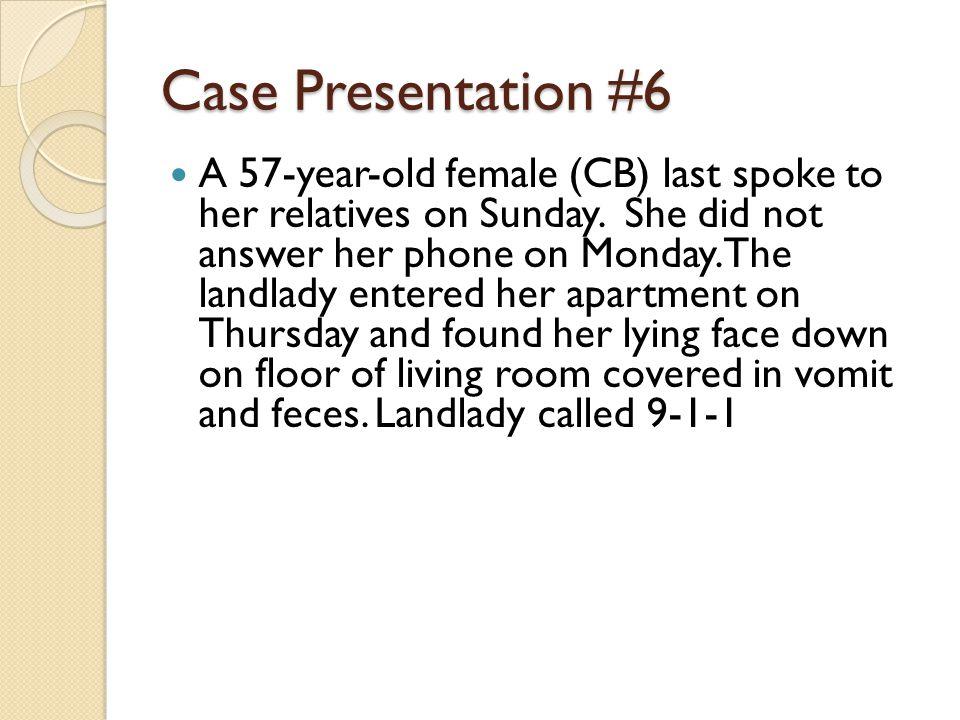 Case Presentation #6