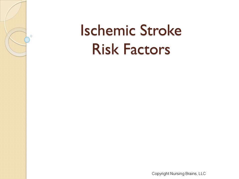 Ischemic Stroke Risk Factors
