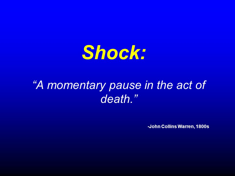 A momentary pause in the act of death. -John Collins Warren, 1800s