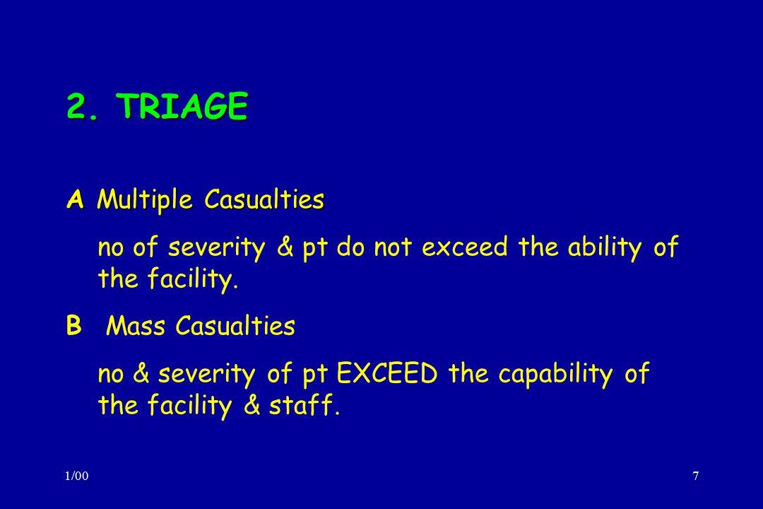 2. TRIAGE A Multiple Casualties
