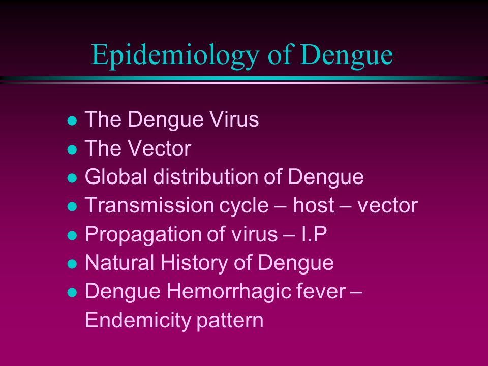 Epidemiology of Dengue