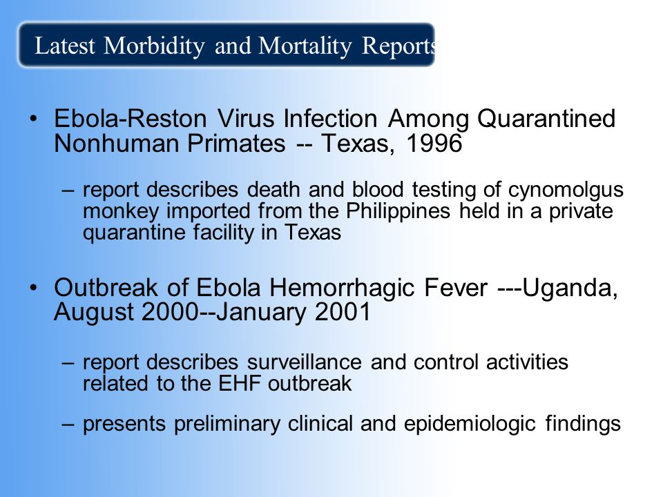 Latest Morbidity and Mortality Reports