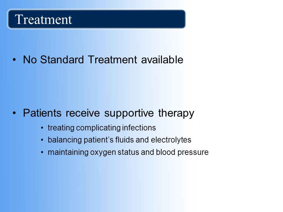 Treatment No Standard Treatment available