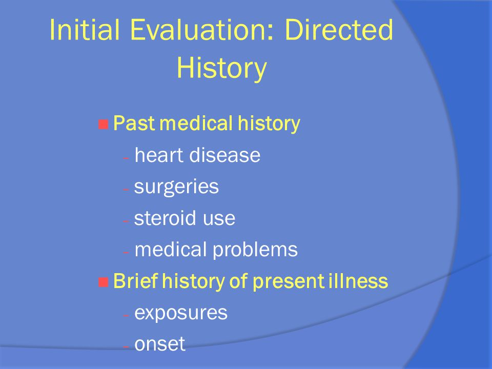 Initial Evaluation: Directed History