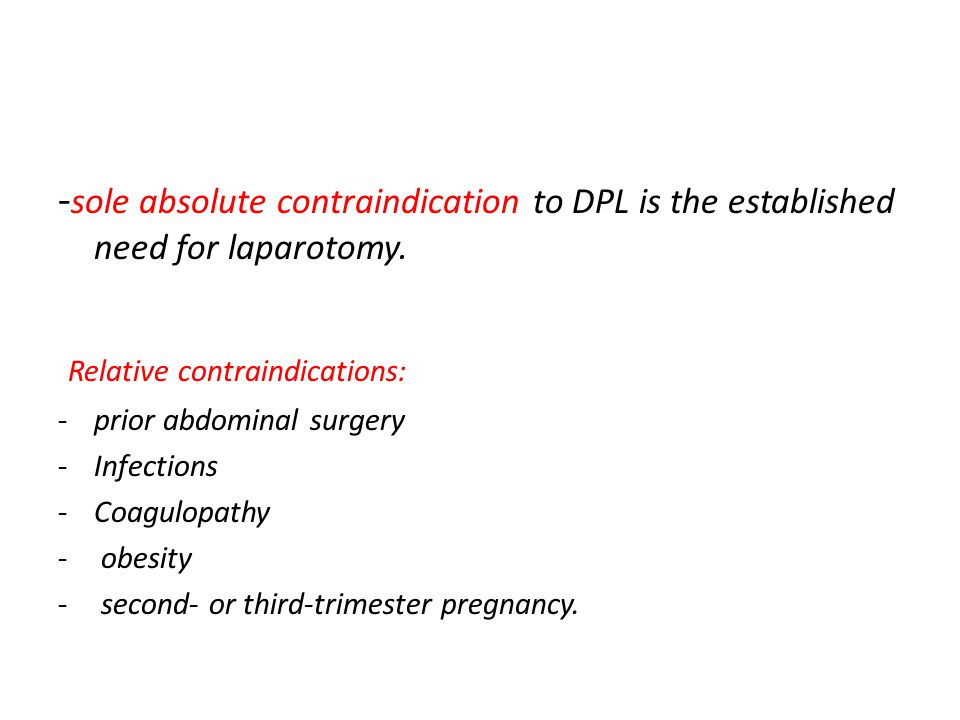 Relative contraindications: