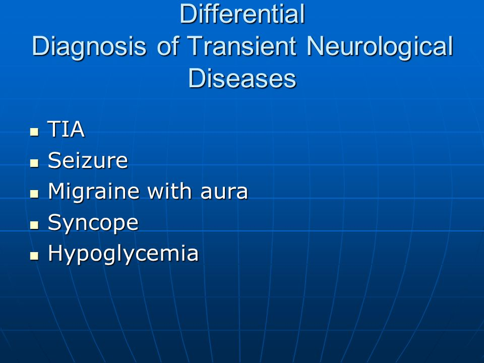 Differential Diagnosis of Transient Neurological Diseases