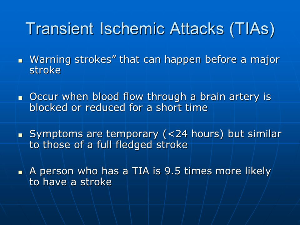 Transient Ischemic Attacks (TIAs)