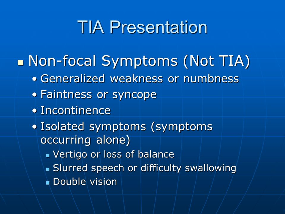 TIA Presentation Non-focal Symptoms (Not TIA)
