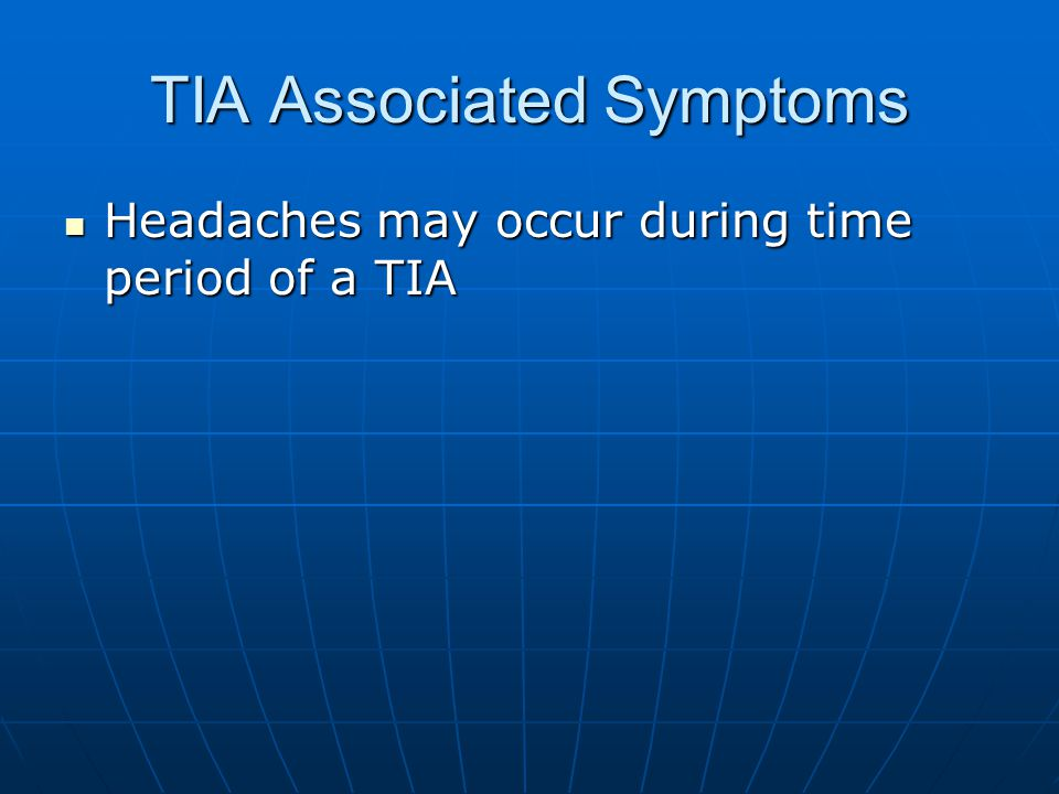 TIA Associated Symptoms