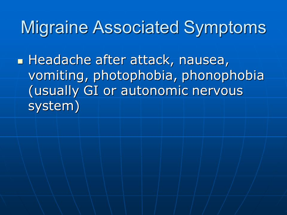 Migraine Associated Symptoms