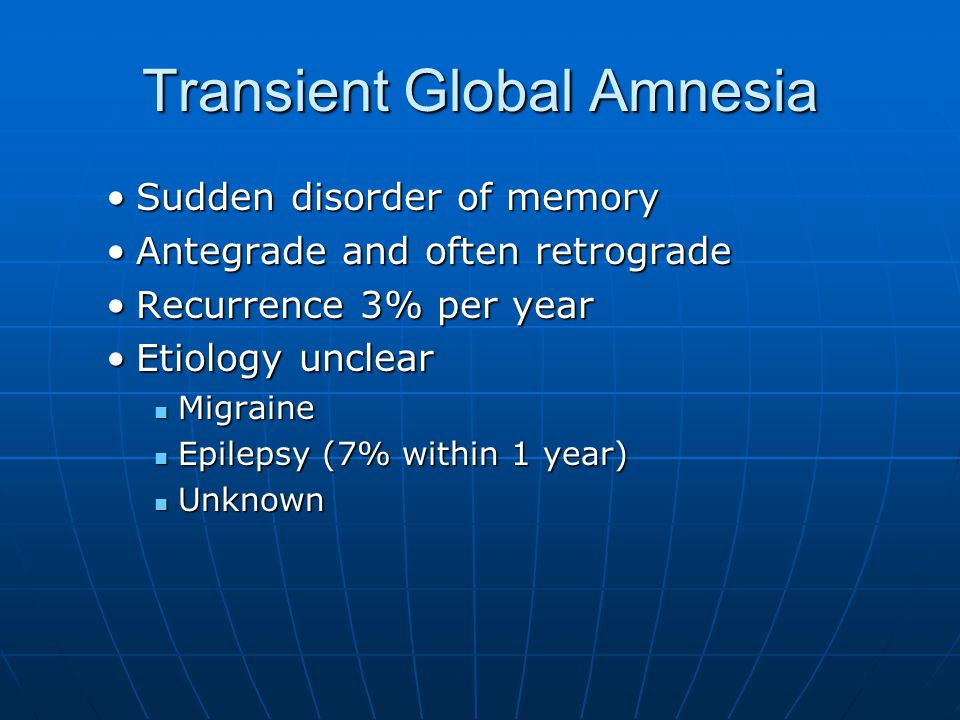 Transient Global Amnesia