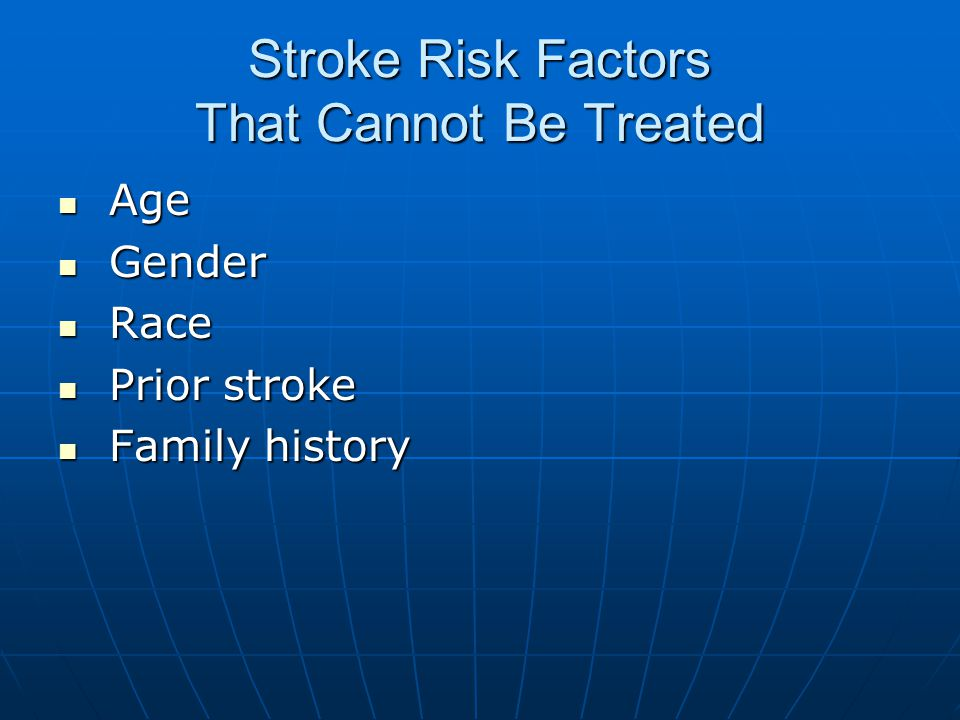 Stroke Risk Factors That Cannot Be Treated