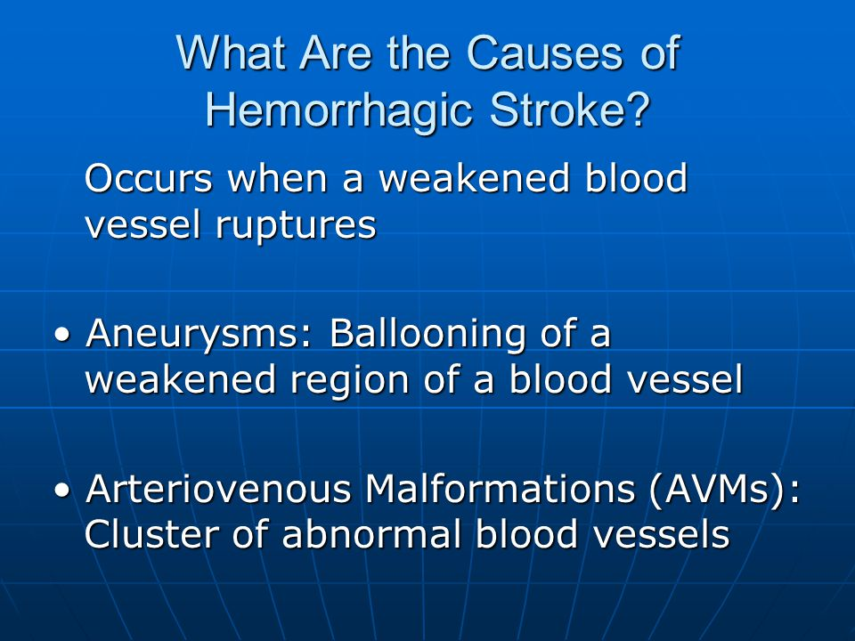 What Are the Causes of Hemorrhagic Stroke