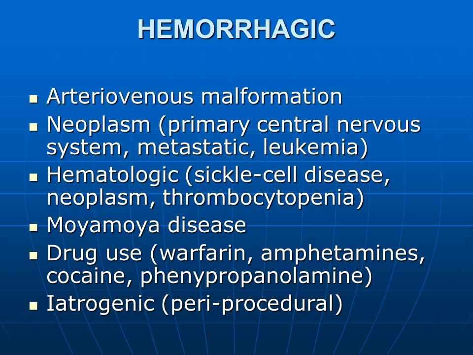 HEMORRHAGIC Arteriovenous malformation