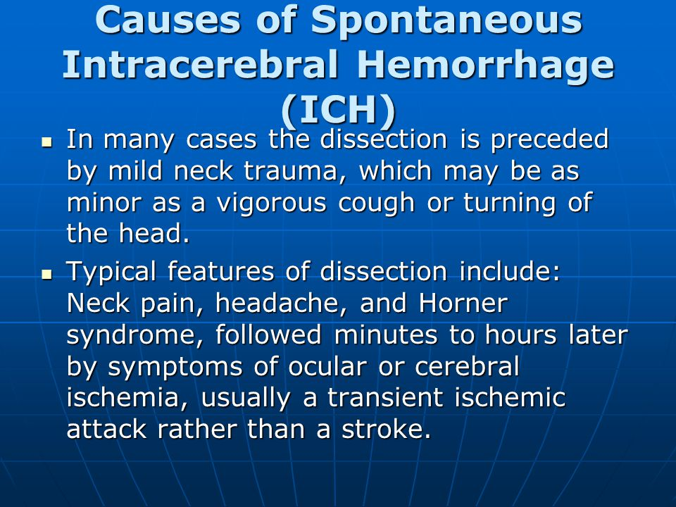 Causes of Spontaneous Intracerebral Hemorrhage (ICH)