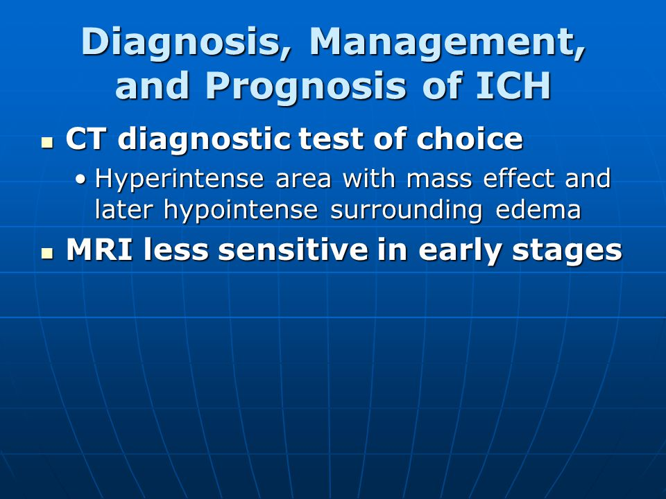 Diagnosis, Management, and Prognosis of ICH