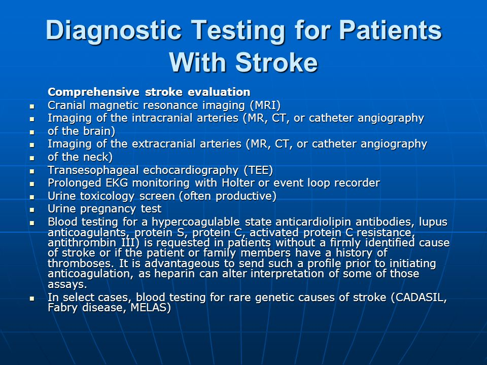 Diagnostic Testing for Patients With Stroke