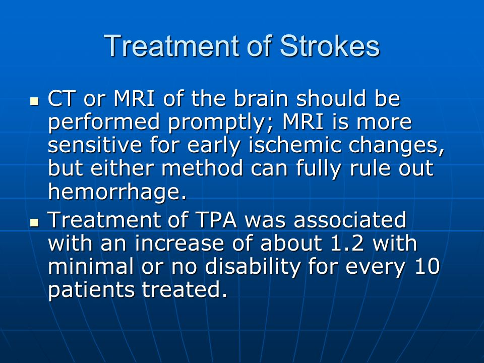 Treatment of Strokes