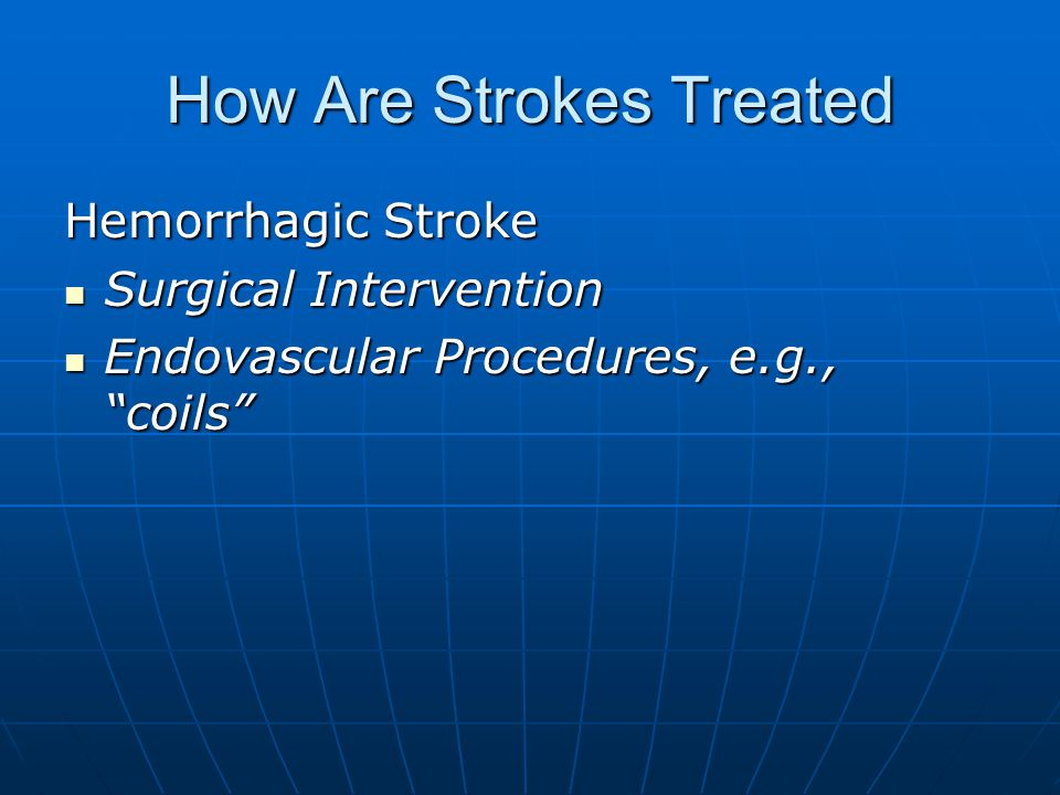 How Are Strokes Treated