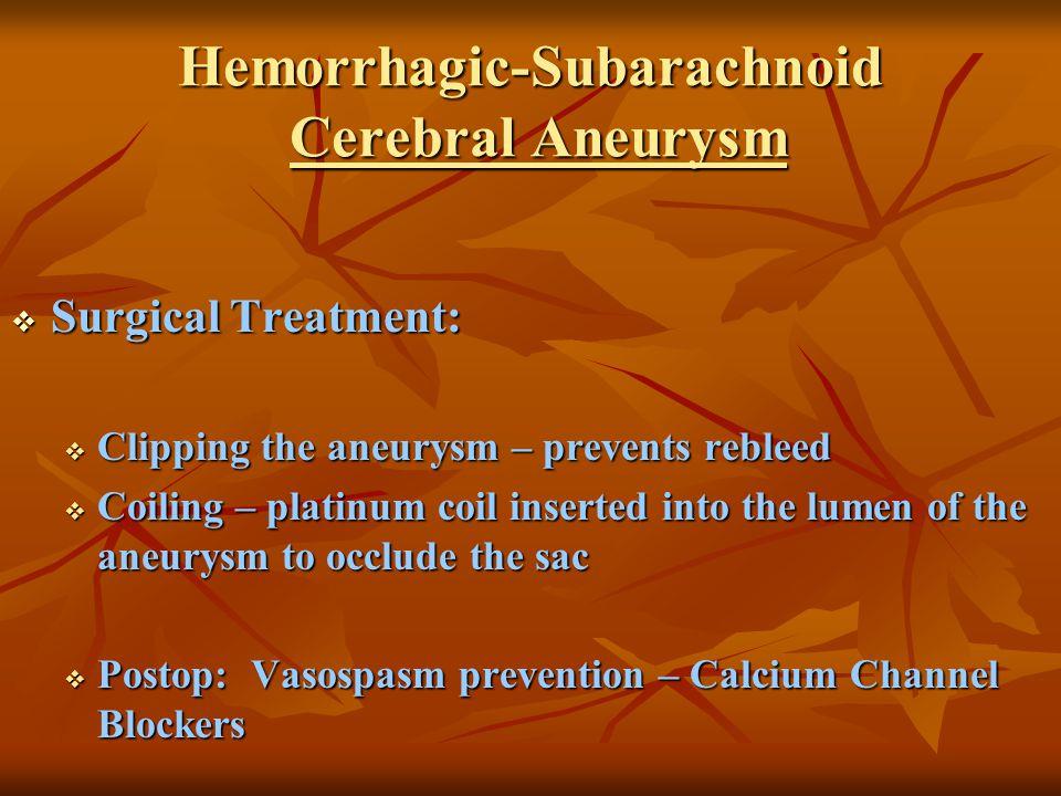 Hemorrhagic-Subarachnoid Cerebral Aneurysm
