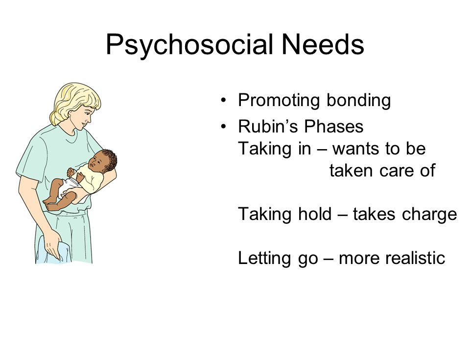 Psychosocial Needs Promoting bonding