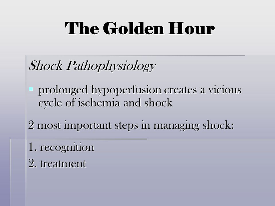 The Golden Hour Shock Pathophysiology