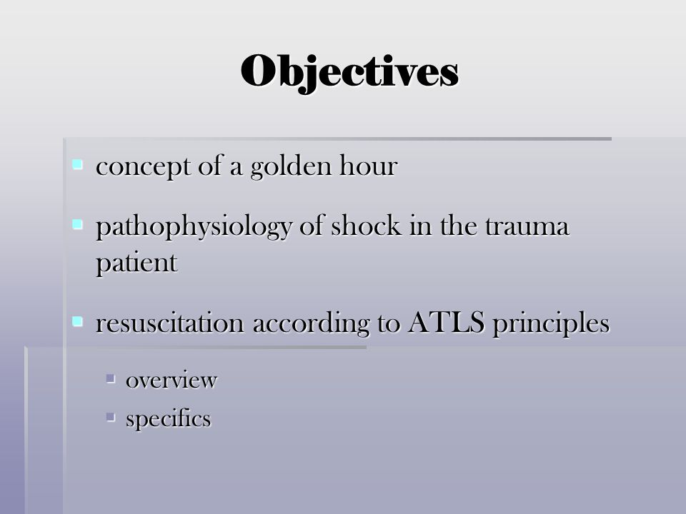 Objectives concept of a golden hour