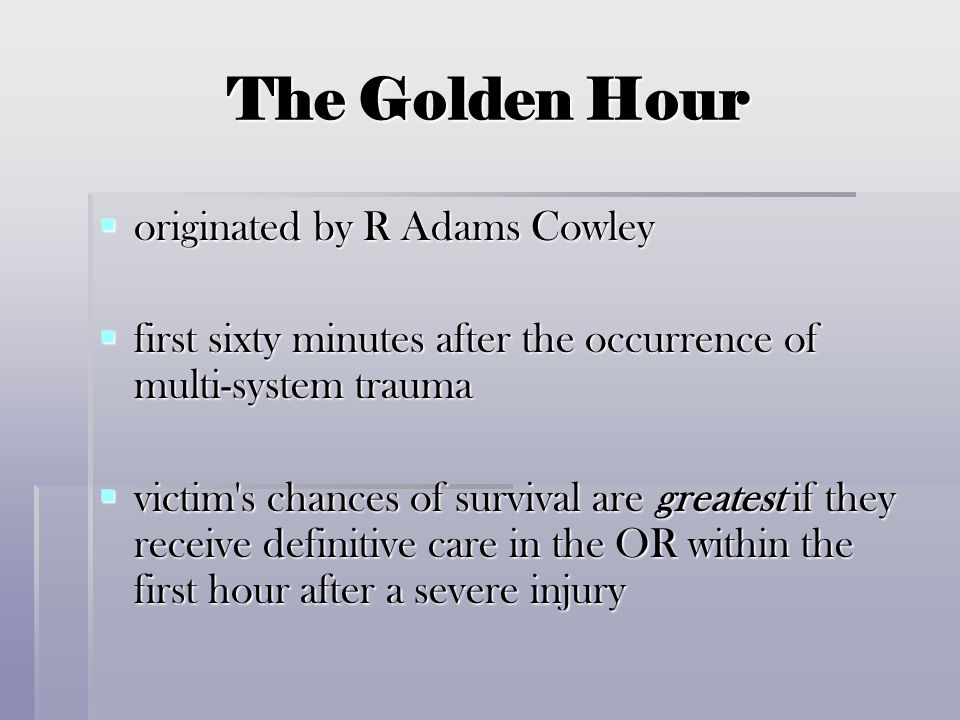 The Golden Hour originated by R Adams Cowley