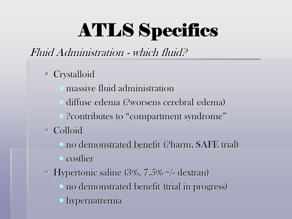 ATLS Specifics Fluid Administration - which fluid Crystalloid