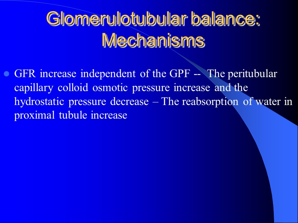 Glomerulotubular balance: Mechanisms