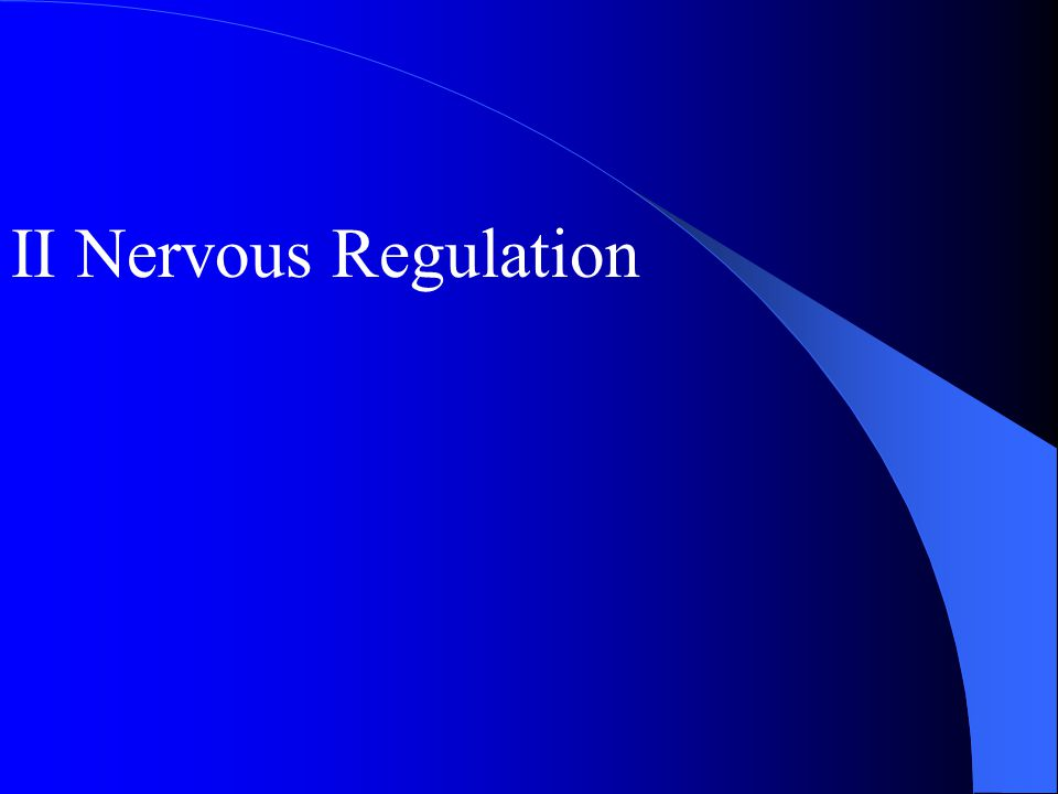 II Nervous Regulation