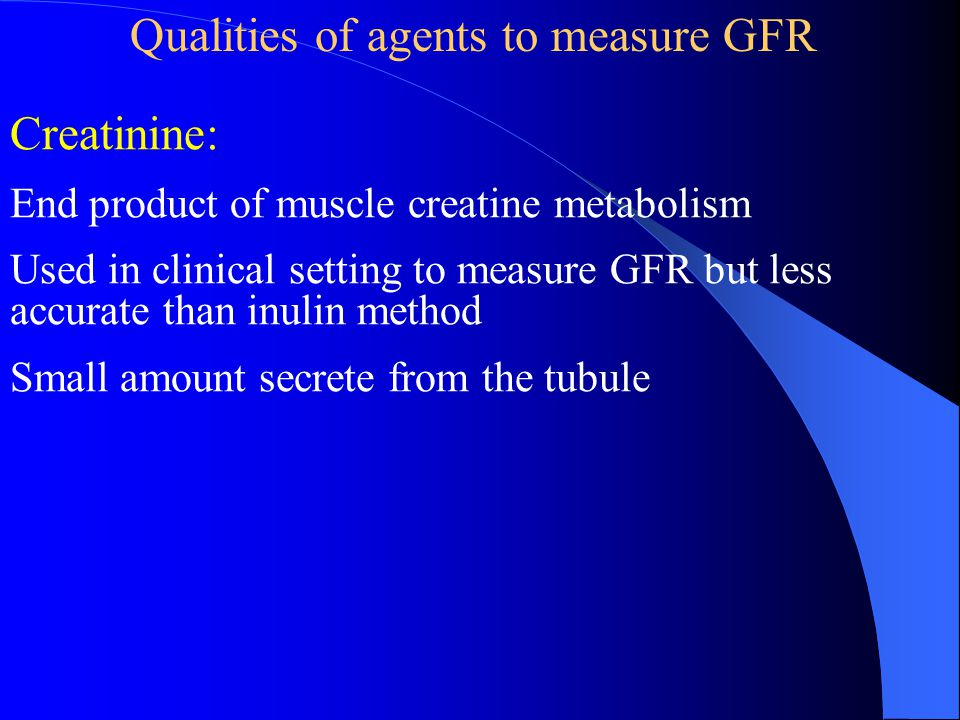 Qualities of agents to measure GFR