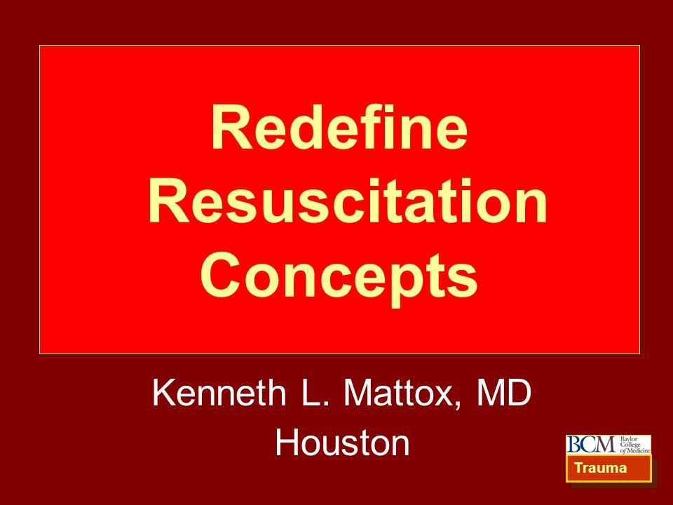Redefine Resuscitation Concepts