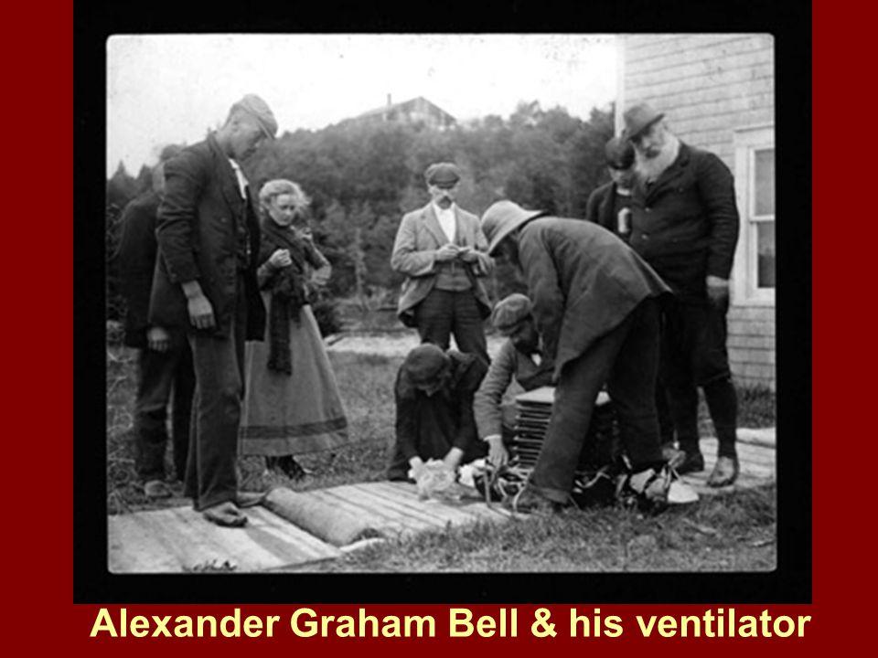 Alexander Graham Bell & his ventilator