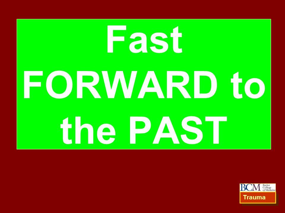 Fast FORWARD to the PAST