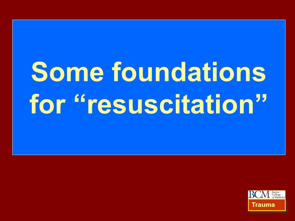 Some foundations for resuscitation