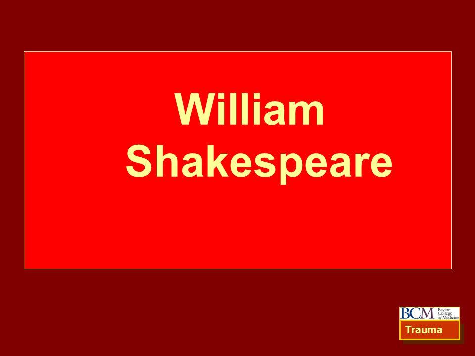 William Shakespeare Trauma