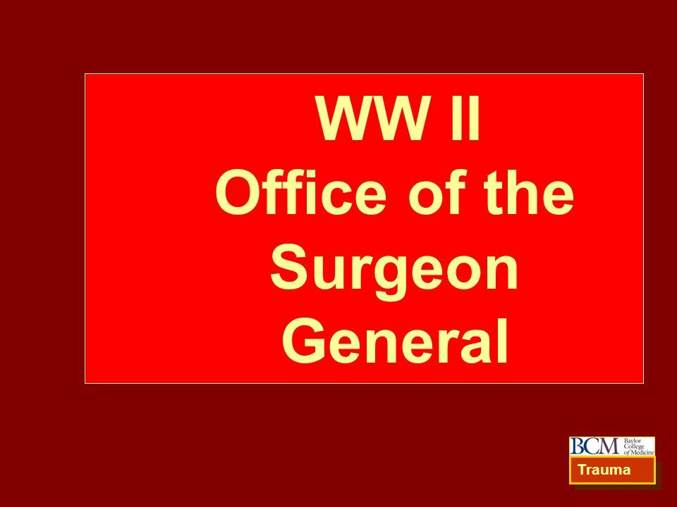 WW II Office of the Surgeon General