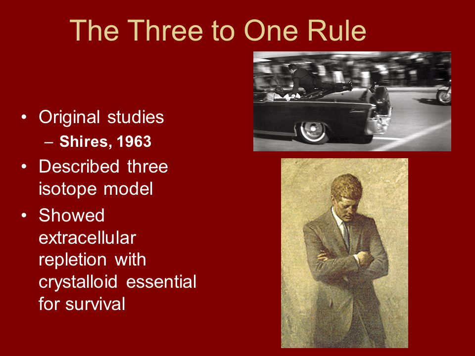 The Three to One Rule Original studies Described three isotope model