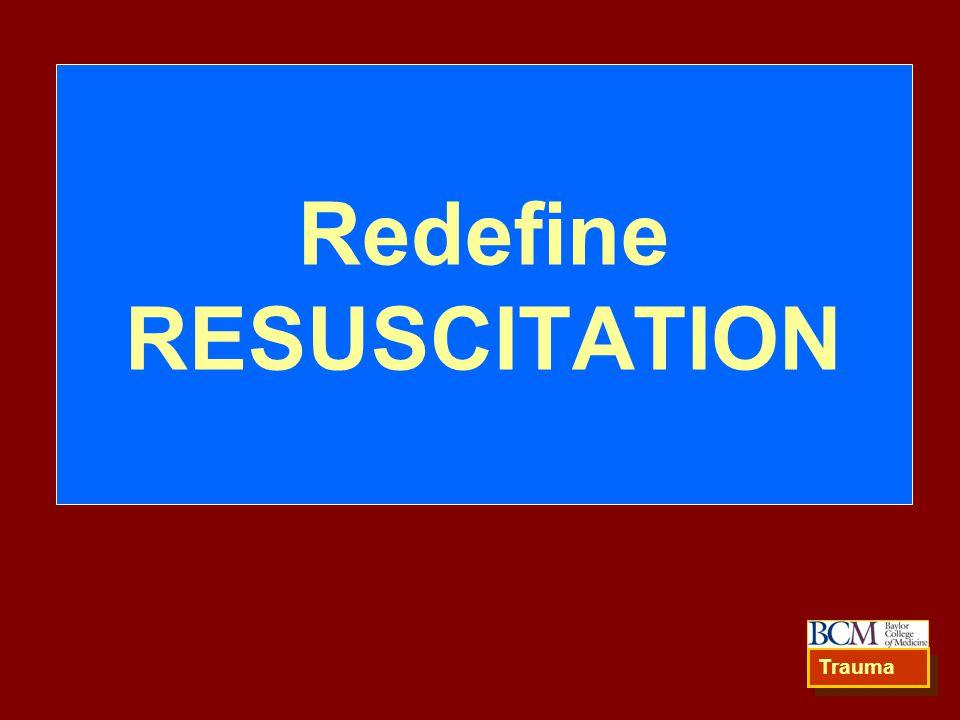 Redefine RESUSCITATION