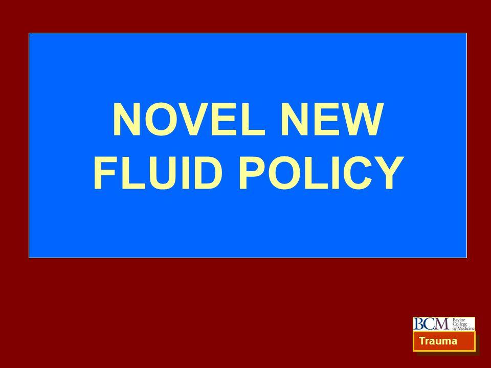NOVEL NEW FLUID POLICY Trauma 81