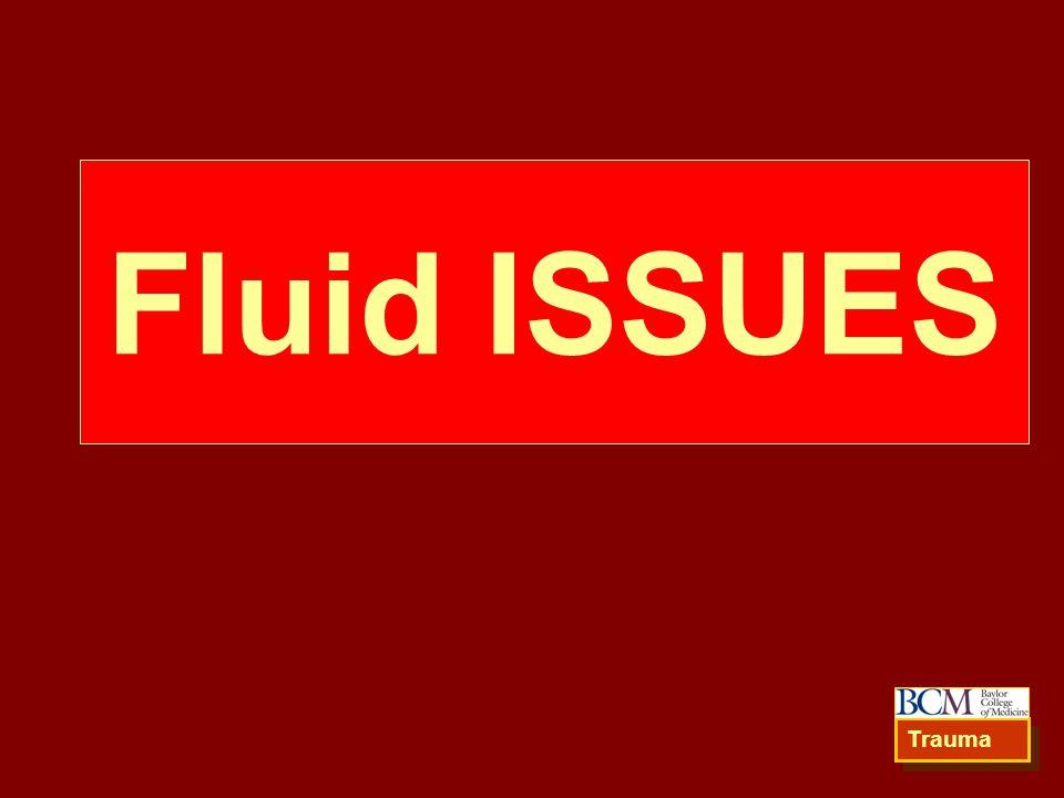 Fluid ISSUES Trauma 82