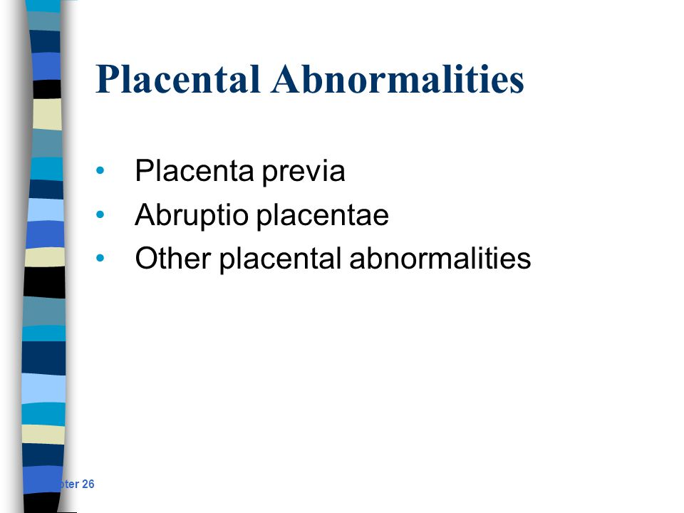 Placental Abnormalities