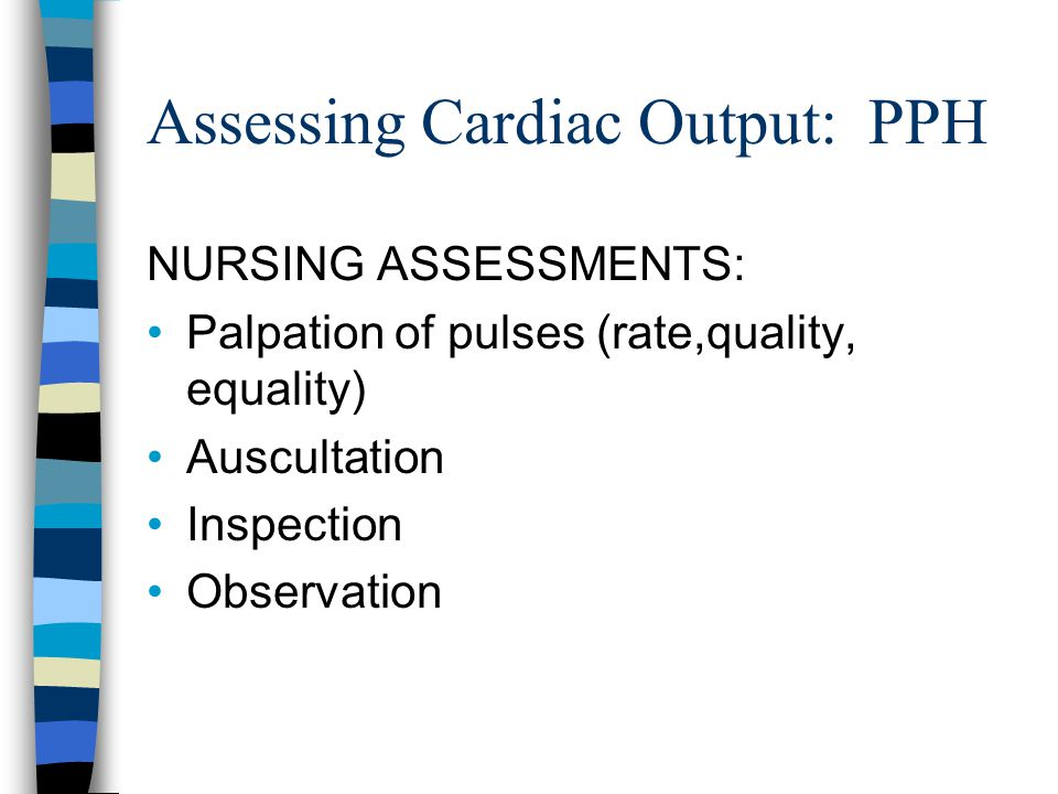 Assessing Cardiac Output: PPH