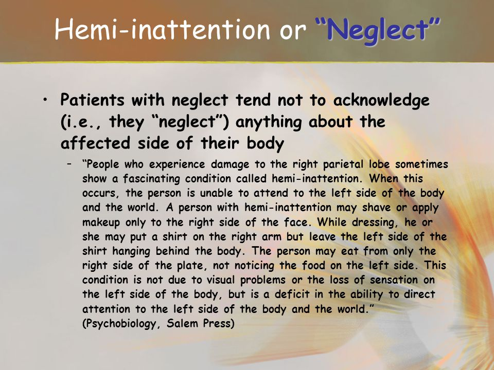 Hemi-inattention or Neglect