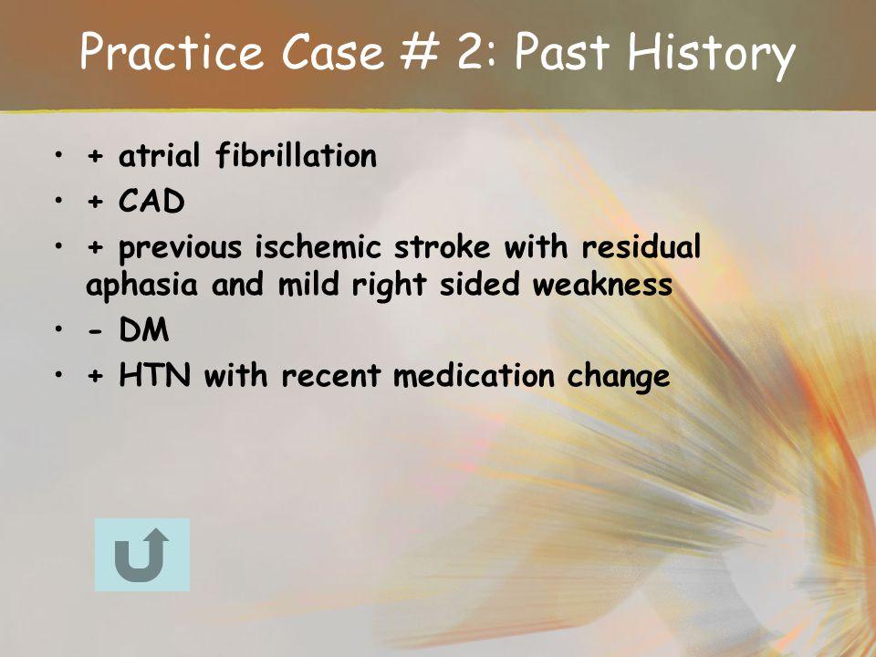 Practice Case # 2: Past History