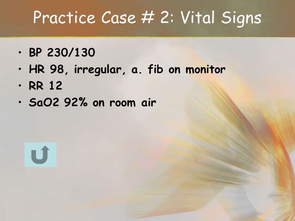 Practice Case # 2: Vital Signs